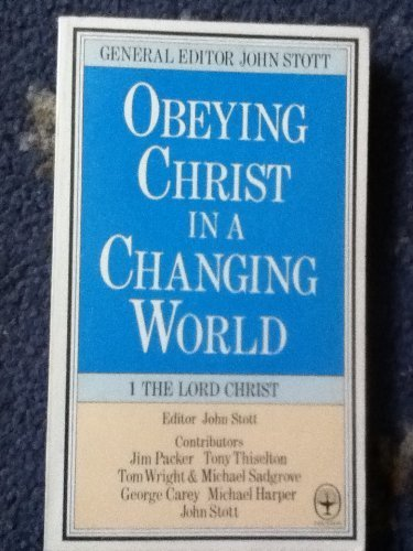 9780006246398: Obeying Christ in a Changing World: The Lord Christ Pt. 1