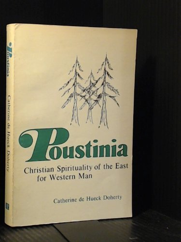 9780006248064: Poustinia: Christian Spirituality of the East for Western Man