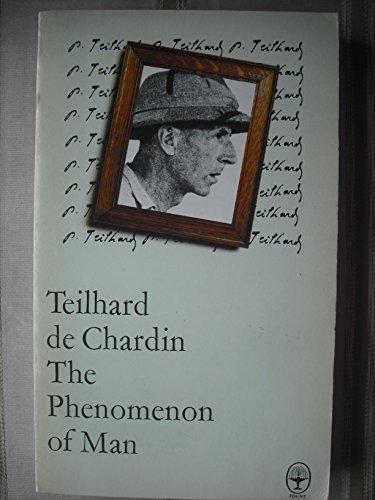 Phenomenon of Man: Teilhard de Chardin