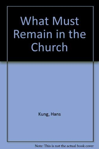 9780006249139: What Must Remain in the Church