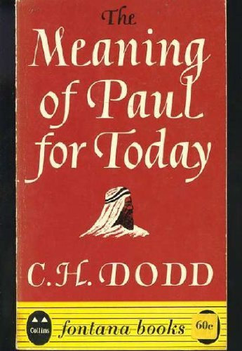 9780006251965: Meaning of Paul for Today