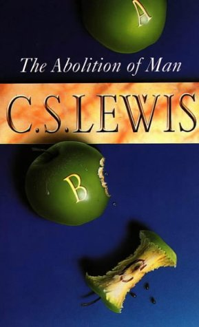 9780006251989: The Abolition of Man