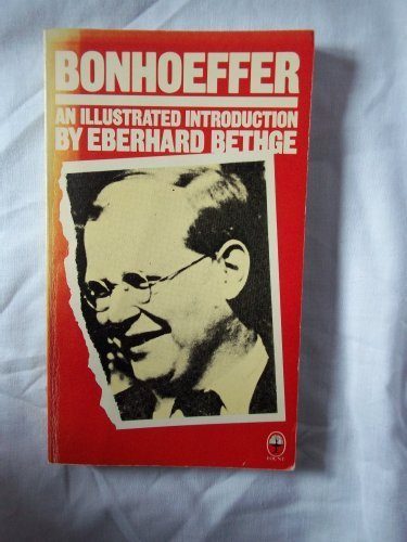 9780006252443: Bonhoeffer, an Illustrated Introduction in Documents and Photographs