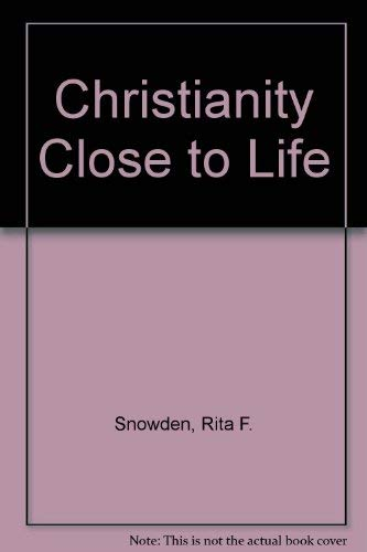 9780006252498: Christianity Close to Life