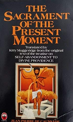 9780006255451: The Sacrament of the Present Moment