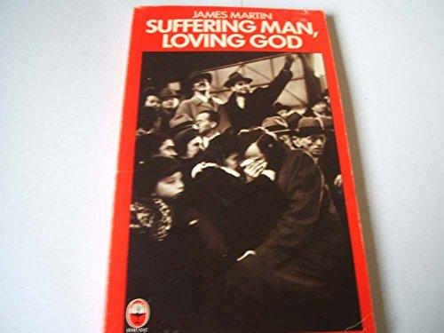 9780006256168: Suffering Man, Loving God