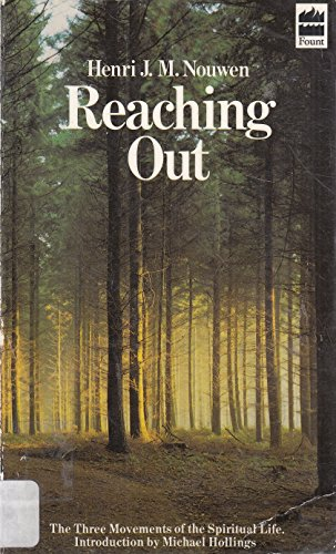 9780006256656: Reaching Out: The Three Movements of the Spiritual Life