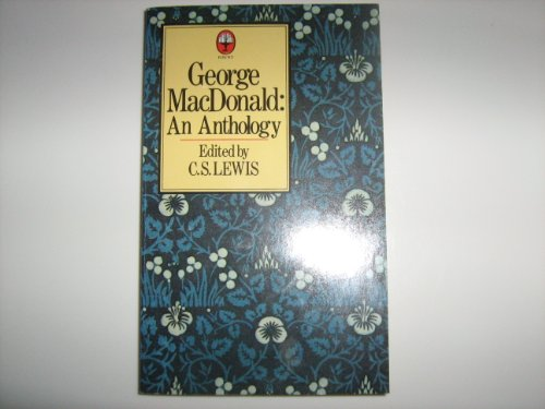 9780006259336: George MacDonald: An Anthology