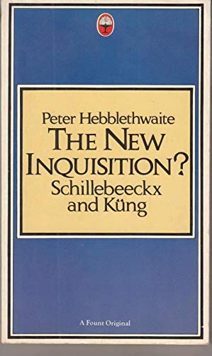 9780006261063: New Inquisition?: Schillebeeckx and Kung