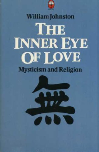 9780006263005: Inner Eye of Love: Mysticism and Religion