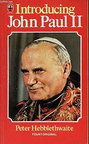 9780006263463: Introducing John Paul II: The Populist Pope (Fount paperbacks)