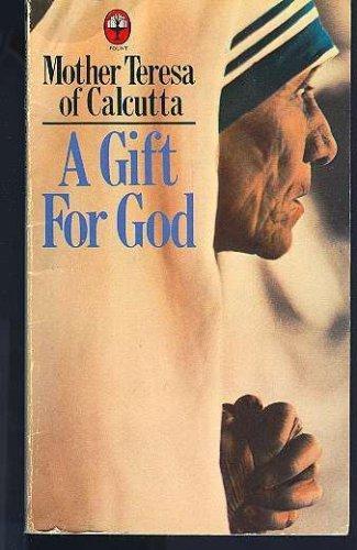 9780006264460: A Gift for God