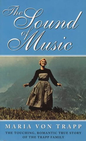 9780006264682: The Sound of Music: The Touching, Romantic Story of the Trapp Family Singers