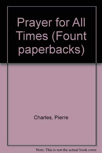9780006266389: Prayer for All Times (Fount paperbacks)