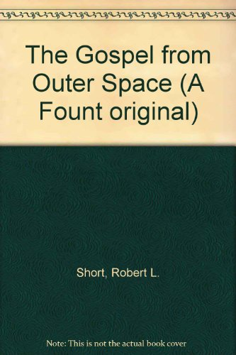 9780006266846: The Gospel from Outer Space (A Fount original)