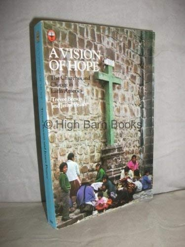 9780006266983: A Vision of Hope: The Churches and Change in Latin America