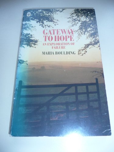 9780006267874: Gateway to Hope: An Exploration of Failure