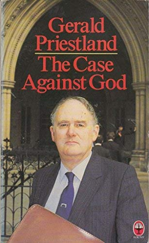 9780006268512: The Case Against God