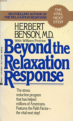 9780006268529: Beyond the The Relaxation Response