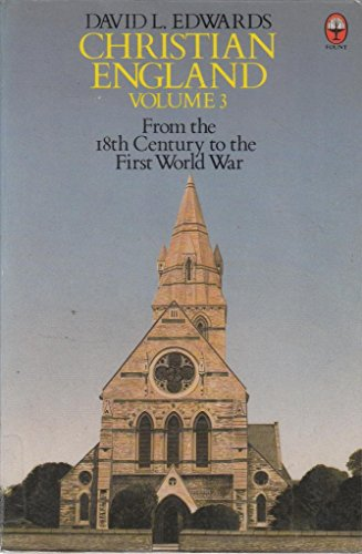 9780006268536: Christian England: From the 18th Century to the First World War
