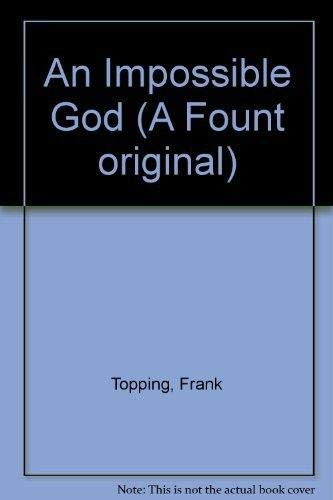 9780006269274: An Impossible God (A Fount original)
