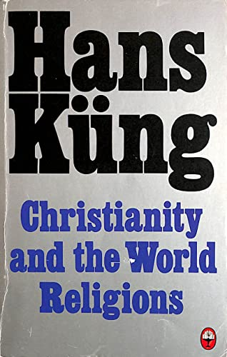 9780006269946: Christianity and the World Religions