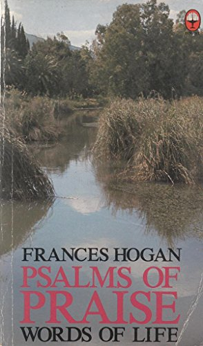 Psalms of Praise: Hogan, Frances