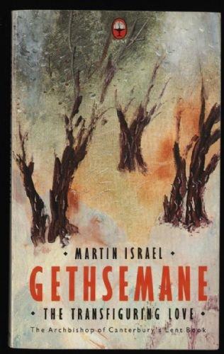 9780006270126: Gethsemane: Lent Book (A Fount original)