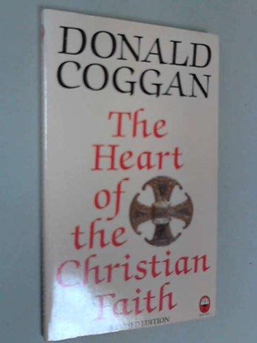 9780006270706: The Heart of the Christian Faith