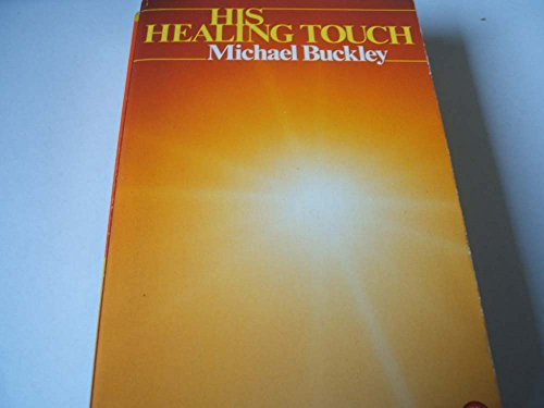 9780006271130: His Healing Touch