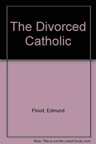 9780006271512: The Divorced Catholic