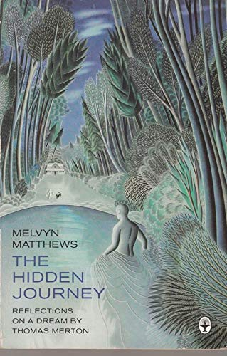 9780006272830: The Hidden Journey: Reflections on a Dream by Thomas Merton