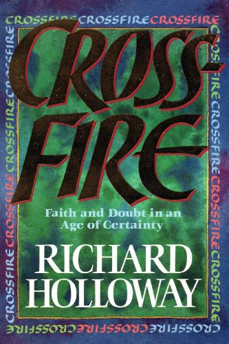 9780006272885: Crossfire: Faith and Doubt in an Age of Certainty