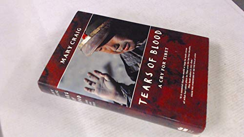 9780006275008: Tears of Blood: A Cry for Tibet