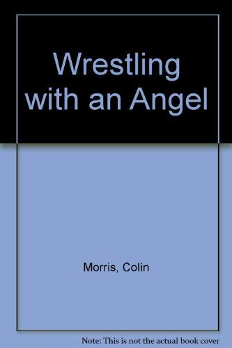 9780006275077: Wrestling with an Angel
