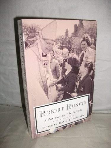 9780006275206: Robert Runcie: A Portrait by His Friends