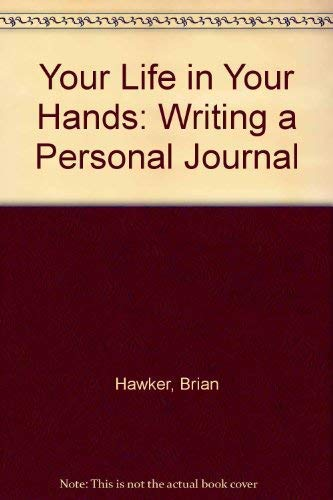 9780006275244: Your Life in Your Hands: Writing a Personal Journal