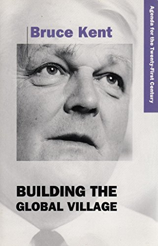 9780006275787: Building the Global Village (Agenda for the Twenty-first Century)