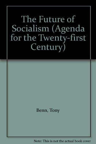9780006275831: The Future for Socialism (Agenda for the Twenty-first Century)