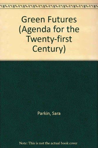 9780006276067: Green Futures (Agenda for the Twenty-first Century)