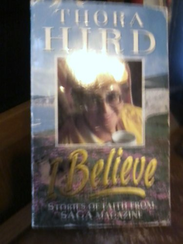 9780006276333: I Believe: Stories of Faith from