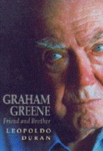 9780006276609: Graham Greene: Friend and Brother