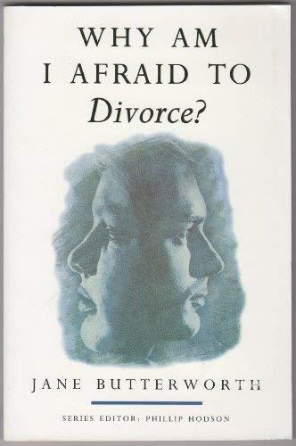 9780006276722: Why am I Afraid to Divorce? (Why am I afraid to? series)
