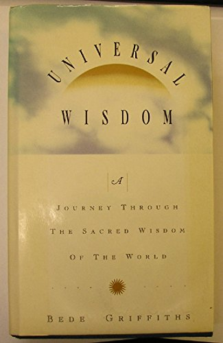 9780006276791: Universal Wisdom: Journey Through the Sacred Wisdom of the World