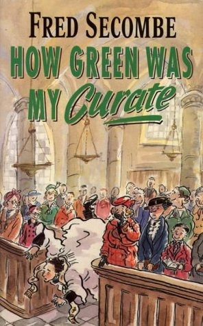 9780006276838: How Green Was My Curate