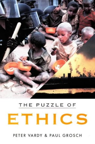 The Puzzle of Ethics: Vardy, Peter, Grosch,