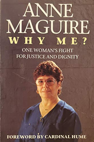 9780006278016: Why Me?: One Woman's Fight for Justice and Dignity
