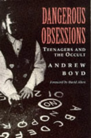 9780006278115: Dangerous Obsessions: Teenagers and the Occult