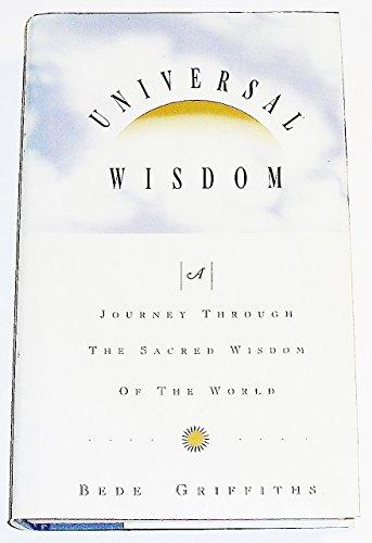 9780006278153: Universal Wisdom: A Journey Through the Sacred Wisdom of the World
