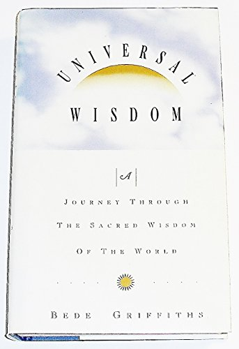 9780006278153: Universal Wisdom: A Journey Through the Sacred Wisdom of the World